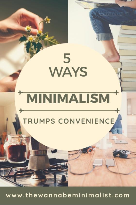 minimalism vs convenience